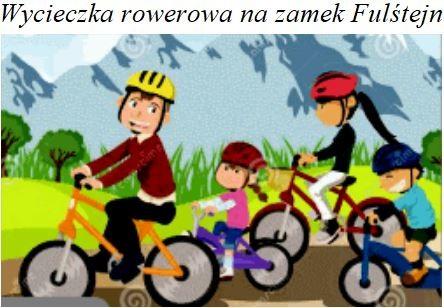 Wycieczka Rowerowa Na Zamek Fulśtejn.